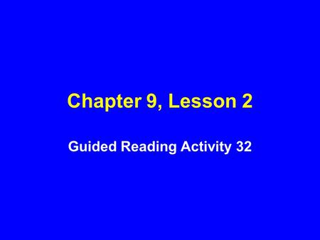 Guided Reading Activity 32