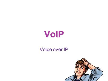 VoIP Voice over IP. VoIP, or Voice over Internet Protocol A method for taking analog audio signals, and turn them into digital data that can be transmitted.