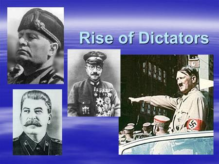 Rise of Dictators. Germany Faces Economic Collapse After WWI  economic despair (because of the Treaty of Versailles) Germans blames the Weimer Republic.
