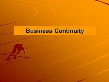 "Business Continuity. Business continuity... ""Drive thy business or it will drive thee."" —Benjamin Franklin (1706-1790), American entrepreneur, statesman,"