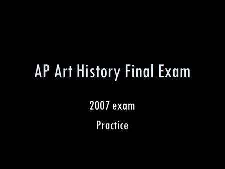 AP Art History Final Exam