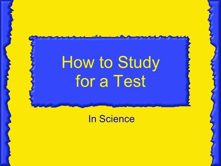 How to Study for a Test In Science Know you vocabulary How do you do that? Maybe writing down all of the vocabulary words on a sheet of paper Then seeing.
