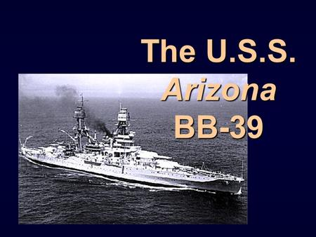 The U.S.S. Arizona BB-39. The first photograph Americans saw of Arizona in the Pearl Harbor attack.