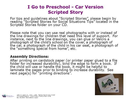 "1 I Go to Preschool - Car Version Scripted Story For tips and guidelines about ""Scripted Stories"", please begin by reading ""Scripted Stories for Social."