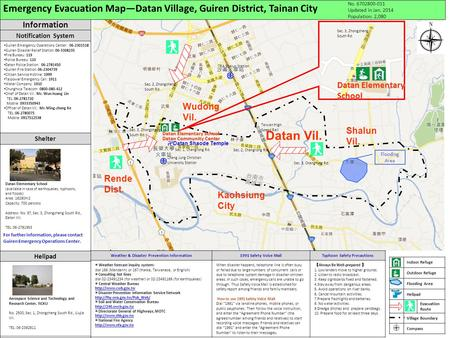 Emergency Evacuation Map—Datan Village, Guiren District, Tainan City No. 6702800-011 Updated in Jan. 2014 Population: 2,080 Datan Community Center 卍 Datan.