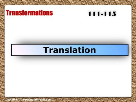 "Transformations Translation 111-115 ""MATH 11"" – www.marlonrelles.com."
