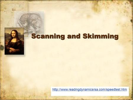Scanning and Skimming