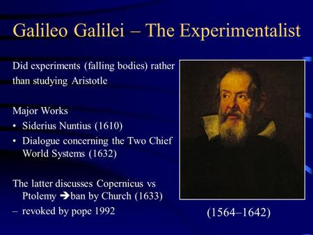 a look at galileo and the study of the heavens Galileo galilei (1564–1642) has it provides an argument for the physical plausibility of galileo's copernican theory let's look more a study of galileo.