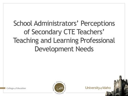 School Administrators' Perceptions of Secondary CTE Teachers' Teaching and Learning Professional Development Needs.