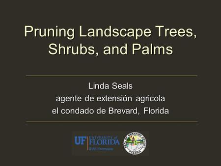 Pruning Landscape Trees, Shrubs, and Palms