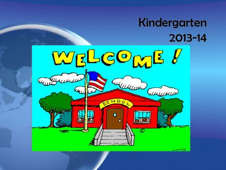 Kindergarten 2013-14 Kindergarten 2013-14. TRANSPORTATION Instructions for kindergarten parents Purchased passes are required to ride the school bus Annual.
