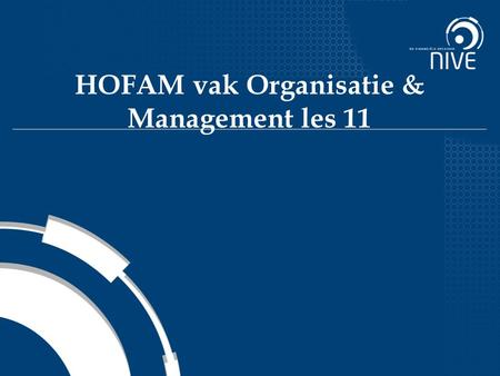 HOFAM vak Organisatie & Management les 11. Ethics 2 The code of moral principles and values that govern the behaviors of a person or group with respect.
