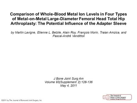Comparison of Whole-Blood Metal Ion Levels in Four Types of Metal-on-Metal Large-Diameter Femoral Head Total Hip Arthroplasty: The Potential Influence.