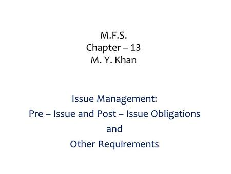 Pre – Issue and Post – Issue Obligations