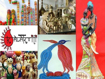 When art matters! About Us And as the name suggests, we at Kalakriti give art a whole new definition. Our handicrafts and artifacts are designed by the.
