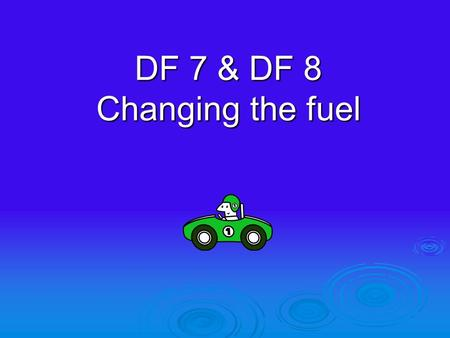 DF 7 & DF 8 Changing the fuel. Current problems  Aromatic hydrocarbons up to 40% of petrol  Give higher CO, CxHy & NO emissions  Some may cause cancer,