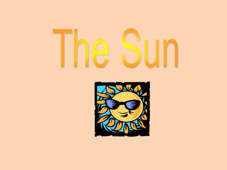 Our Sun, Our Life, Our Past, Our Future! Our Sun is the number one most important thing in our solar system!!