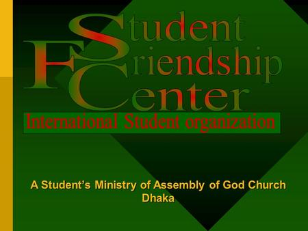 A Student's Ministry of Assembly of God Church Dhaka.