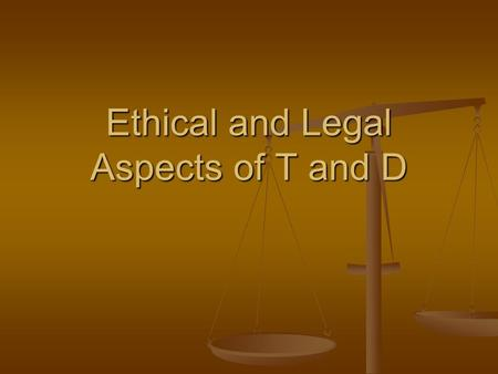 Ethical and Legal Aspects of T and D. Difference between T and D? Training – specific skills Training – specific skills Development – intellectual capital.