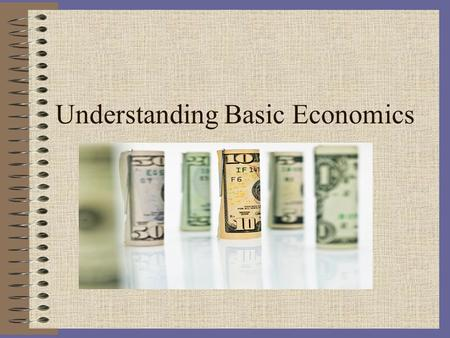 Understanding Basic Economics. Warm – Up January 27, 2011 CRCT Prep 1. Who takes a financial risk in starting a new business in a market economy? A. Consumers.