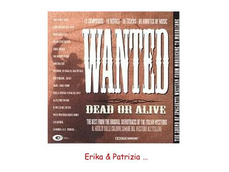 Dead or alive ??!! … Erika & Patrizia …. … this story begins when … … we were trying to produce the KMP dst's for 2004 data … reproduce the List oh the.