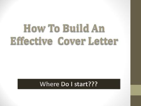 What is a Cover Letter? When do you need a Cover Letter? What do you include on a Cover Letter?