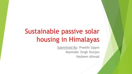 Sustainable passive solar housing in Himalayas