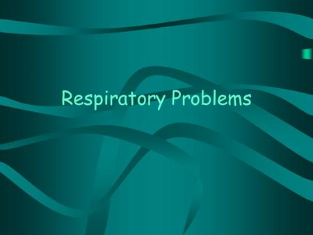 Respiratory Problems. HICCUPS Diaphragm, the muscle below your chest cavity, sudden jerks and you find yourself sucking in air quickly. The air flow causes.