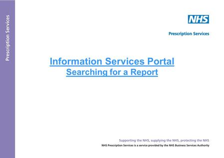 Information Services Portal Searching for a Report.