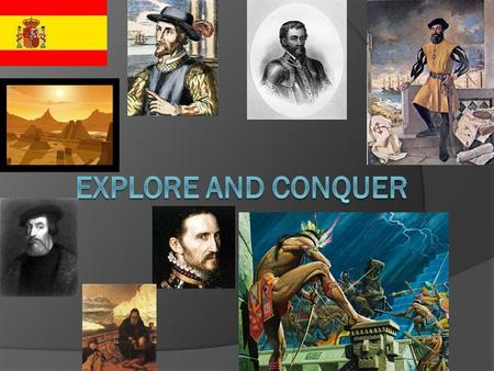 Spain Explores  Ponce De Leon Searched for the Fountain of Youth.
