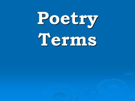 Poetry Terms.