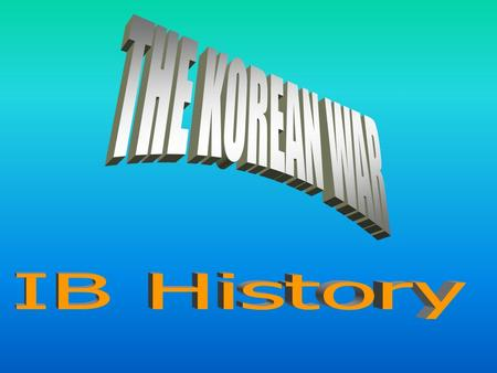 Background of The Korean War 1910 - 1945 Korea used to have some of Asia's most prominent communist groups and activists These organizations worked underground.