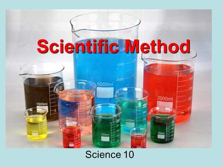 Scientific Method Science 10. What is it? The scientific method is a way to ask and answer scientific questions by making observations and doing experiments.