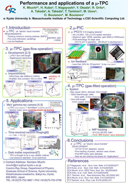 Performance and applications of a  -TPC K. Miuchi a†, H. Kubo a, T. Nagayoshi a, Y. Okada a, R. Orito a, A. Takada a, A. Takeda a, T. Tanimori a, M. Ueno.