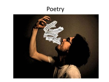 Poetry. Poetry is a style of writing in which the writing itself evokes emotion and conjures up imagery.