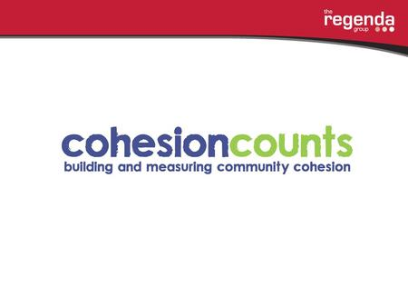 How to develop a community cohesion project How did we identify areas with cohesion problems? RMBC – tension monitoring group OMBC – Hate crime monitoring.