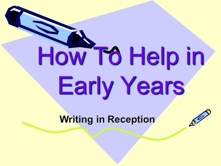 How To Help in Early Years