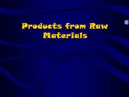 Products from Raw Materials. Suspension A mixture in which particles of a material are dispersed through- out a liquid or gas but are large enough that.