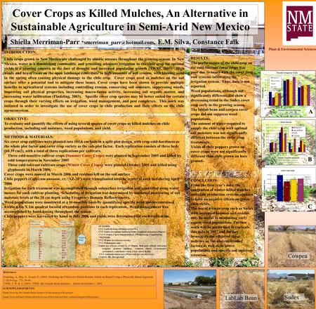 Cover Crops as Killed Mulches, An Alternative in Sustainable Agriculture in Semi-Arid New Mexico Shiella Merriman-Parr E.M.