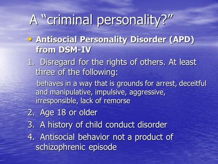 "A ""criminal personality?"""