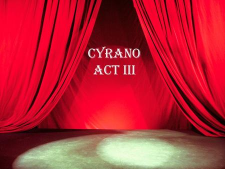 Cyrano Act III. Question 1 Why does Rageneau try to commit suicide? His pastry shop went bankrupt. Cyrano no longer had time to be his friend. His wife,