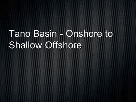 Tano Basin - Onshore to Shallow Offshore. Current licensing map.
