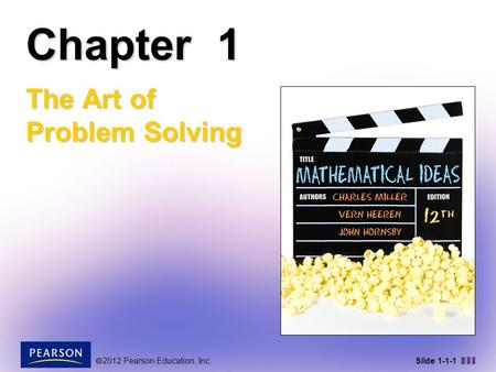  2012 Pearson Education, Inc. Slide 1-1-1 Chapter 1 The Art of Problem Solving.