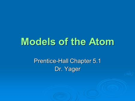 Prentice-Hall Chapter 5.1 Dr. Yager