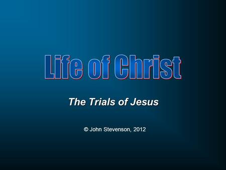 The Trials of Jesus © John Stevenson, 2012. When Jesus had spoken these words, He went forth with His disciples over the ravine of the Kidron, where there.