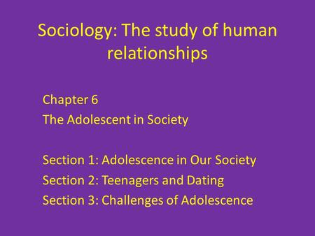 Sociology: The study of human relationships