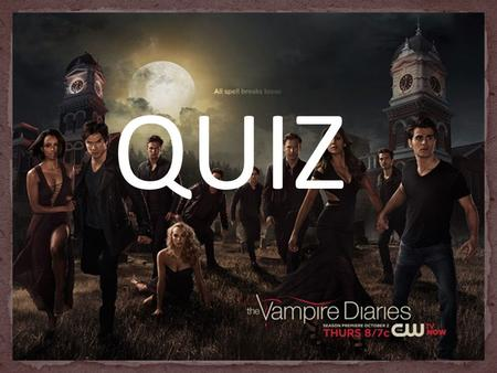 QUIZ. A. Kevin Williamson & Julie Plec B. Kevin Williams & Jane Plec C. Kevin Jones & Jillian Pleck D. Kurt Edwin & Julie Plec.