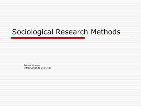 Sociology research methods quiz