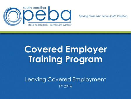Covered Employer Training Program Leaving Covered Employment FY 2016.