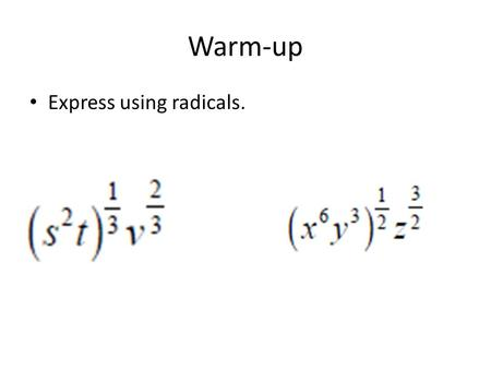 Warm-up Express using radicals.. Understanding Symmetry and Its Relationship to Even and Odd Functions.